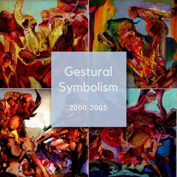Gestural Symbolism - Collection of paintings by Ararat Petrossian - 2000-2005