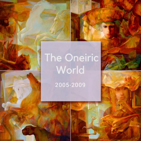 The Oneiric World - Collection of surrealistic paintings by Ararat Petrossian - 2005-2009